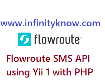 Flowroute SMS API using Yii 1 with PHP
