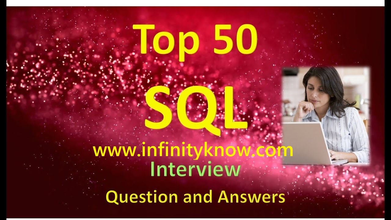 Top 50 SQL interview Questions and Answers