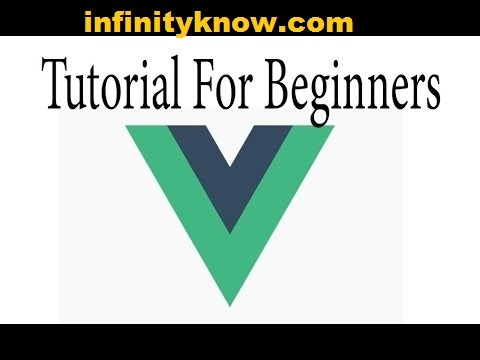 Best Vuejs Tutorials beginner -learn Vuejs step by step