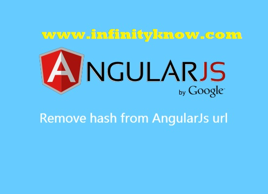 Remove hash from AngularJs Routing Url