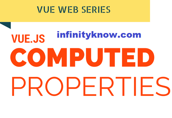 Vuejs Computed properties – vue watch computed property Examples