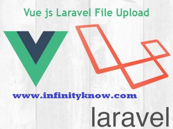 Vuejs Multiple File Upload example using Web API AJAX and Laravel