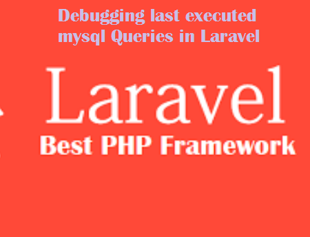 Debugging last executed mysql Queries in Laravel