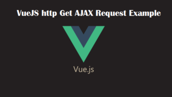 VueJS http Get AJAX Request Example